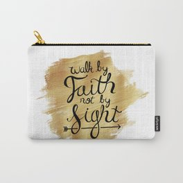 Walk By Faith Hand-lettering Carry-All Pouch