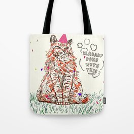 Already Done Tote Bag