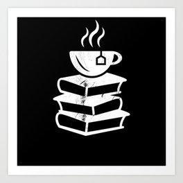 Tea and Books Tealover Gift Art Print