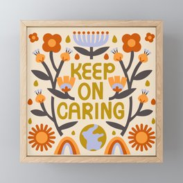 Keep On Caring - Light Framed Mini Art Print