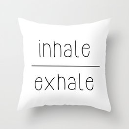 Meditate - Inhale, Exhale Throw Pillow