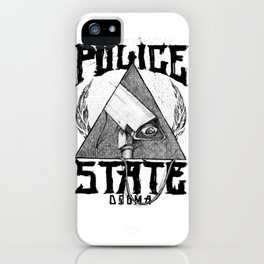 Believe the Dogma - Police State iPhone Case