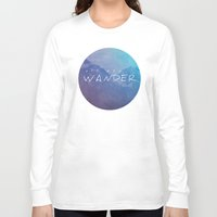 not all who wander are lost Long Sleeve T-shirts featuring All Who Wander by Wander Creative