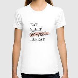 Eat Sleep Hustle Repeat T-shirt