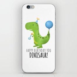 Happy Birthday You Dinosaur! iPhone Skin