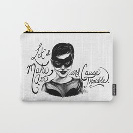 Let's Make Art and Cause Trouble Carry-All Pouch