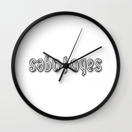 SABOTAGES ambigram and impossible font Wall Clock