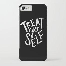 Treat Yo Self II iPhone Case