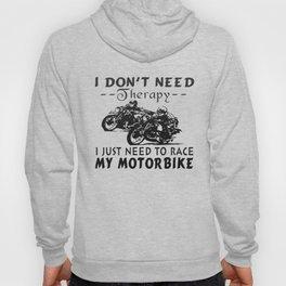 RACE MY MOTORBIKE Hoody