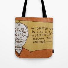 Lifetime Supply of Yellow Mustard Tote Bag