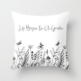 Life Began In A Garden Throw Pillow