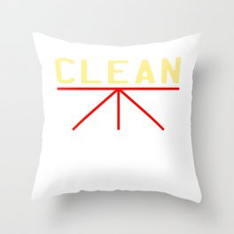 """A simple """"Clean Body, Planet, Conscience"""" T-shirt Design for Clean Pure Stainless Fresh People Throw Pillow"""