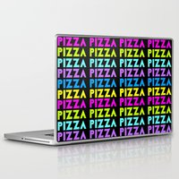 pizza Laptop & iPad Skins featuring PIZZA  by Silvio Ledbetter