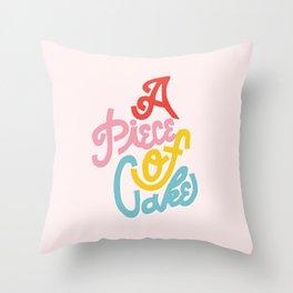 A Piece of Cake Throw Pillow