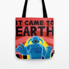 IT CAME TO EARTH Tote Bag