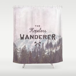 The Hopeless Wanderer Shower Curtain