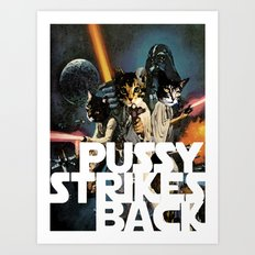 Pussy Strikes Back Art Print