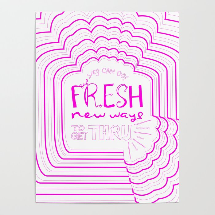 Fresh New Ways – Wow Pink Poster