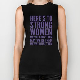 Here's to Strong Women (Ultra Violet) Biker Tank