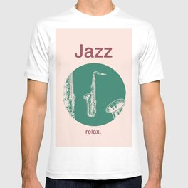 Jazz Relax and play sax T-shirt