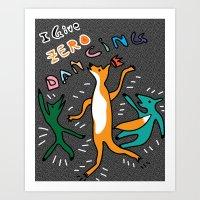i give zero dancing fox Art Print