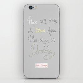 Hope will rise iPhone Skin