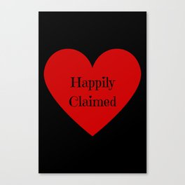 Happily Claimed Canvas Print