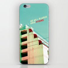 We Will Always Have Athens iPhone Skin