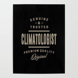Genuine Climatologist Poster