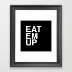 eat em up smaller Framed Art Print