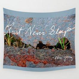 Rust Never Sleeps Wall Tapestry
