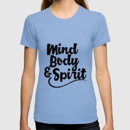 Mind body and Spirit T-shirt