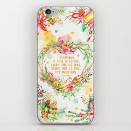 Christmas is love in action iPhone Skin
