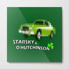 Starsky & O'Hutchinson Metal Print