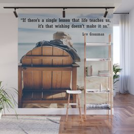 If there is a lesson to learn Wall Mural