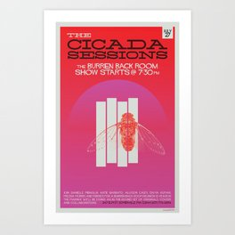 The Cicada Sessions Concert Poster Art Print