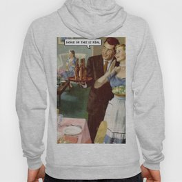 none of this is real Hoody