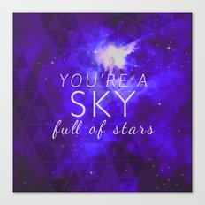 You're A Sky Canvas Print