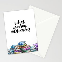 What reading addiction? Stationery Cards