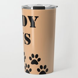 Wipe Your Muddy Paws Travel Mug