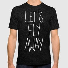 Let's Fly Away (come on, darling) MEDIUM Tri-Black Mens Fitted Tee
