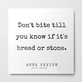 20     200220   Anne Sexton Quotes   Anne Sexton Poems Metal Print