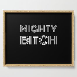 Mighty Bitch White Text T-Shirt / Poster Serving Tray