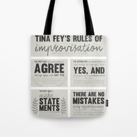 tina fey Tote Bags featuring Tina Fey's Rules of Improvisation by lidia