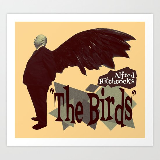 Alfred Hitchcock  |  The Birds Art Print