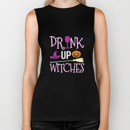 Drink Up Witches Gift Biker Tank