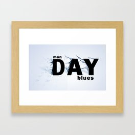 Monday Blues Framed Art Print