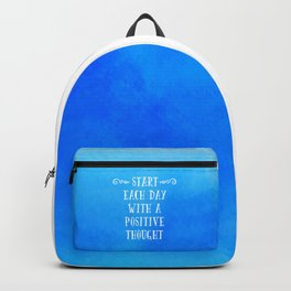 A Positive Thought Motivational Quote Backpack