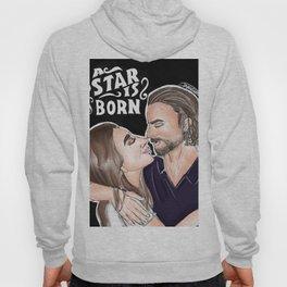 A star is born Hoody