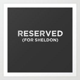 RESERVED For Sheldon Art Print